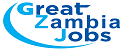 Great Zambia Jobs
